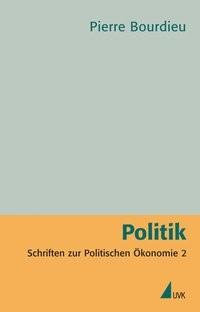 Politik | Bourdieu | 1. Auflage, 2010 | Buch (Cover)