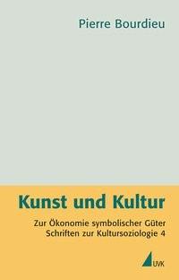 Kunst und Kultur   Bourdieu   1. Auflage, 2011   Buch (Cover)