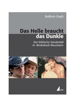 Abbildung von Geyh | Das Helle braucht das Dunkle | 2011 | Der biblische Sündenfall in 'B... | 43