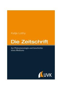 Abbildung von Lüthy | Die Zeitschrift | 1. Auflage | 2013 | beck-shop.de