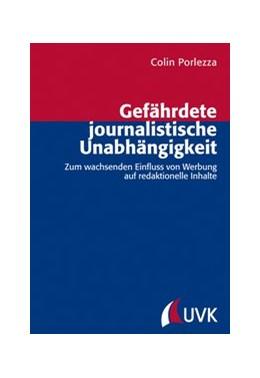 Abbildung von Porlezza | Gefährdete journalistische Unabhängigkeit | 1. Auflage | 2014 | Zum wachsenden Einfluss von We... | 33