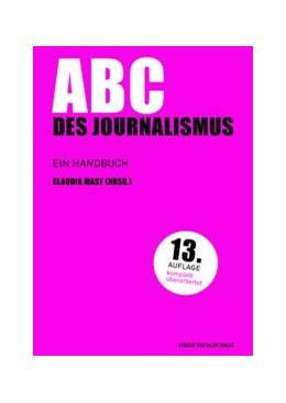 Abbildung von Mast | ABC des Journalismus | völlig überarbeitete | 2018 | Ein Handbuch | 1