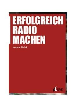 Abbildung von Malak | Erfolgreich Radio machen | 1. Auflage | 2015 | 100