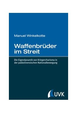 Abbildung von Winkelkotte | Waffenbrüder im Streit | 1. Auflage | 2015 | Die Eigendynamik von Kriegerch...