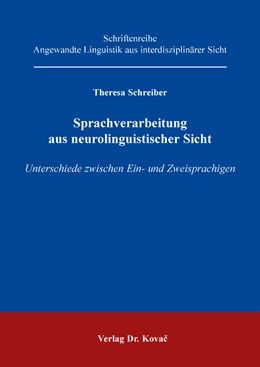 Abbildung von Schreiber   Sprachverarbeitung aus neurolinguistischer Sicht   2017   Unterschiede zwischen Ein- und...   50