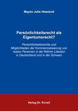 Abbildung von Hiestand | Persönlichkeitsrecht als Eigentumsrecht? | 2017 | Persönlichkeitsrechte und Mögl... | 15