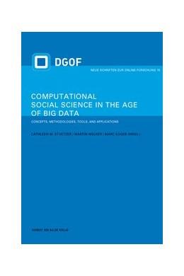 Abbildung von Stützer / Welker | Computational Social Science in the Age of Big Data | 1. Auflage | 2018 | 15 | beck-shop.de