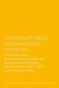 Konstruktionen europäischer Identität | Lönnendonker | 1. Auflage, 2018 | Buch (Cover)