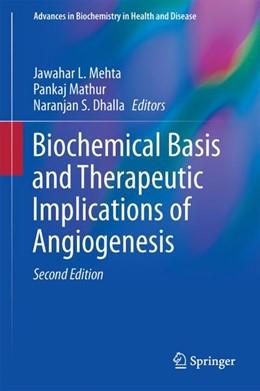 Abbildung von Mehta / Mathur | Biochemical Basis and Therapeutic Implications of Angiogenesis | 2. Auflage | 2017 | 6 | beck-shop.de