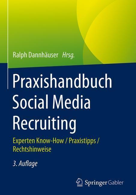 Praxishandbuch Social Media Recruiting | Dannhäuser (Hrsg.) | 3. Auflage, 2017 | Buch (Cover)