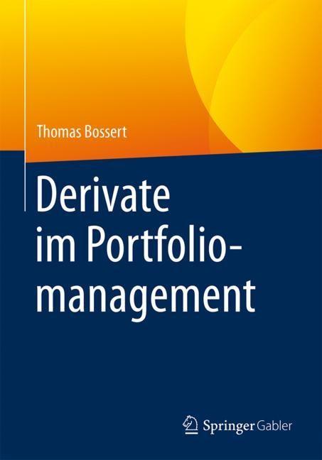 Derivate im Portfoliomanagement   Bossert, 2018   Buch (Cover)