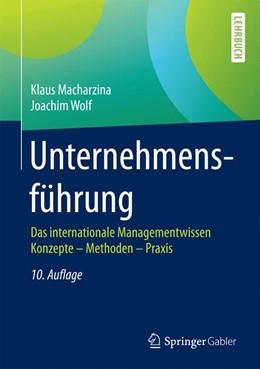 Abbildung von Macharzina / Wolf   Unternehmensführung   10. Auflage   2017   beck-shop.de
