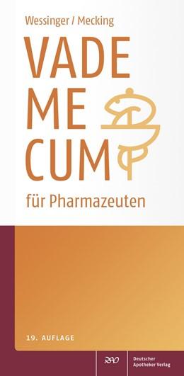 Abbildung von Wessinger / Mecking   Vademecum für Pharmazeuten   19. Auflage   2017