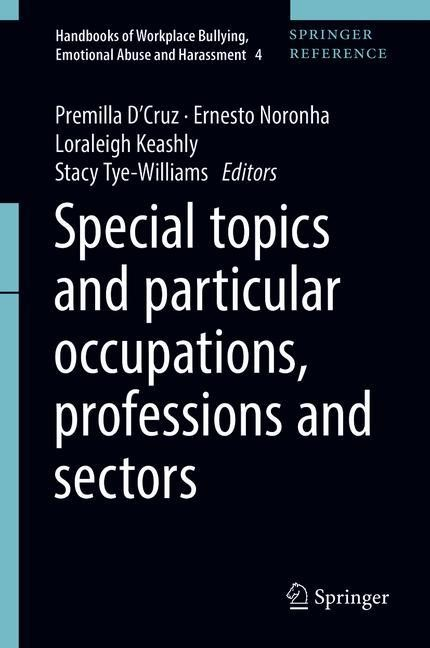 Special topics and particular occupations, professions and sectors | D'Cruz / Noronha / Keashly / Tye-Williams | 1st ed. 2019, 2017 | Buch (Cover)