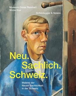 Abbildung von Lutz / Schmidhauser | Neu. Sachlich. Schweiz. | 1. Auflage | 2017 | beck-shop.de
