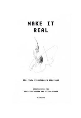 Abbildung von Krauthausen / Kammer   Make it Real   2020   Für einen strukturalen Realism...
