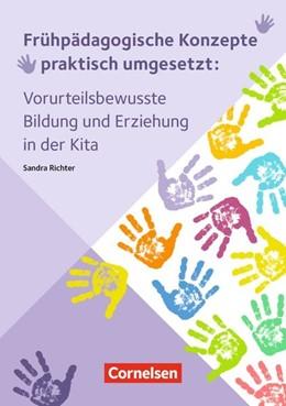 Abbildung von Richter | Vorurteilsbewusste Bildung und Erziehung in der Kita | 2017 | Ratgeber