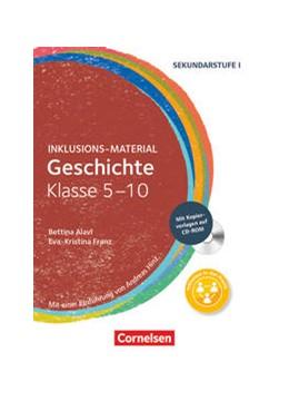 Abbildung von Alavi / Franz / Klein-Landeck | Geschichte Klasse 5-10. Buch mit CD-ROM | 2017