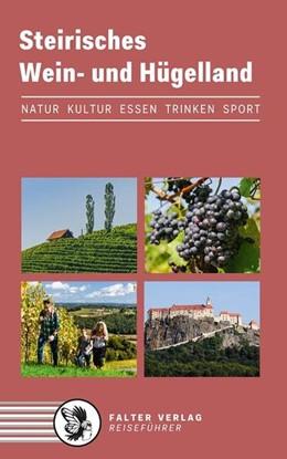 Abbildung von Schandor | Steirisches Wein- und Hügelland | 2. Auflage | 2017 | Kultur, Natur, Ausflüge, Wande...