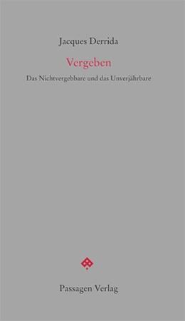 Abbildung von Derrida / Engelmann | Vergeben | 1. Auflage | 2017 | beck-shop.de