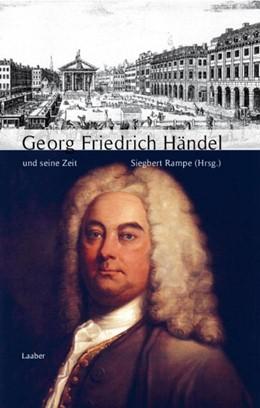 Abbildung von Rampe | Georg Friedrich Händel und seine Zeit | 2. Auflage | 2020 | beck-shop.de