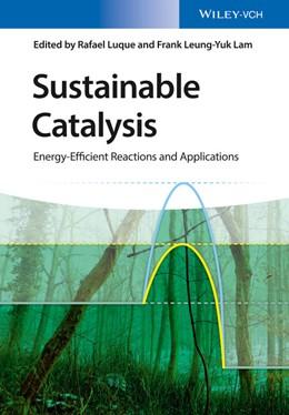 Abbildung von Luque / Lam   Sustainable Catalysis   1. Auflage   2018   beck-shop.de