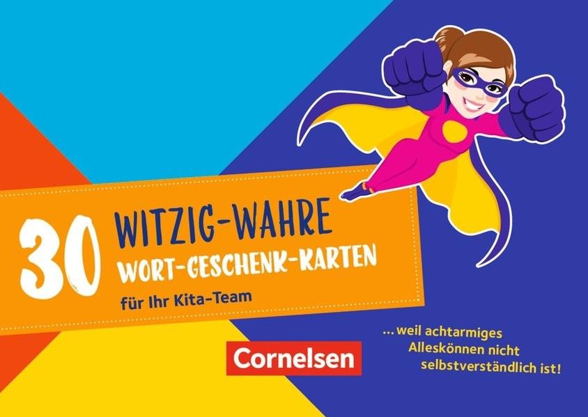 30 witzig-wahre Wort-Geschenk-Karten für Ihr Kita-Team. 32 Karten mit Begleitheft, 2017 (Cover)