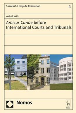 Abbildung von Wiik   Amicus Curiae before International Courts and Tribunals   2018   4