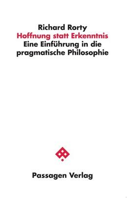 Abbildung von Rorty   Hoffnung statt Erkenntnis   3. Auflage   2018   beck-shop.de