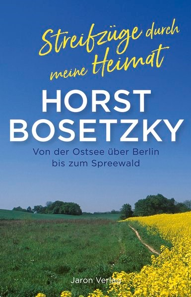 Streifzüge durch meine Heimat | Bosetzky, 2017 | Buch (Cover)