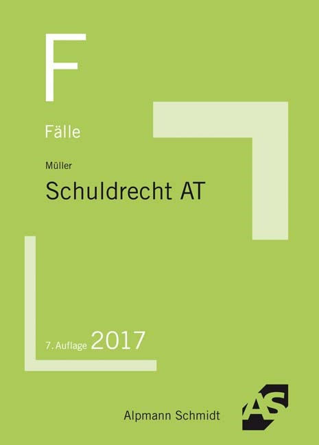 Fälle Schuldrecht Allgemeiner Teil | Müller | 7. Auflage, 2017 | Buch (Cover)