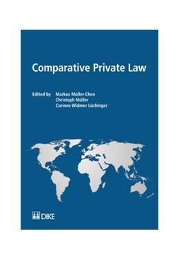 Abbildung von Müller-Chen / Müller / Widmer Lüchinger | Comparative Private Law | 2015
