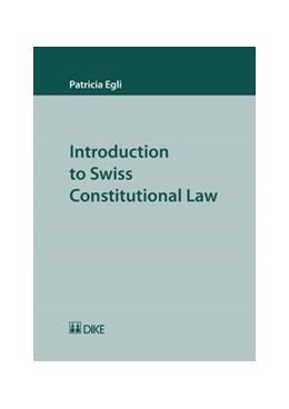 Abbildung von Egli | Introduction to Swiss Constitutional Law | 1. Auflage | 2016 | beck-shop.de