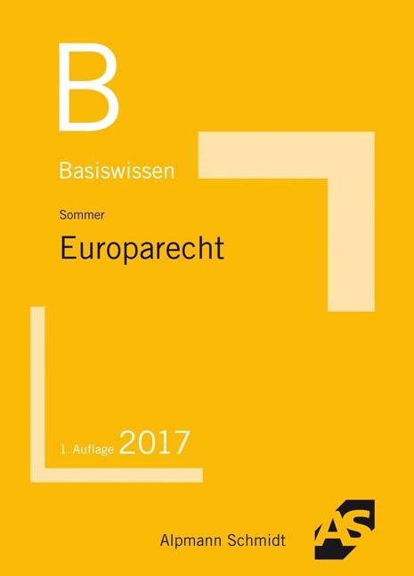 Basiswissen Europarecht | Sommer, 2017 | Buch (Cover)