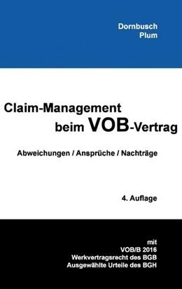 Abbildung von Dornbusch / Plum | Claim-Management beim VOB-Vertrag | 2017 | Abweichungen / Ansprüche / Nac...