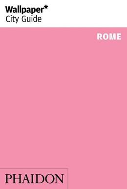 Abbildung von Wallpaper | Wallpaper* City Guide Rome | 1. Auflage | 2018 | beck-shop.de