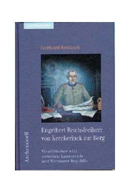 Abbildung von Kratzsch | Engelbert Reichsfreiherr von Kerckerinck zur Borg | 2003 | Westfälischer Adel zwischen Ka...
