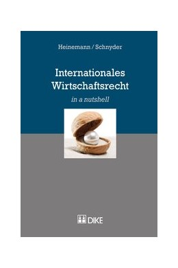 Abbildung von Heinemann / Schnyder | Internationales Wirtschaftsrecht | 1. Auflage | 2017 | beck-shop.de