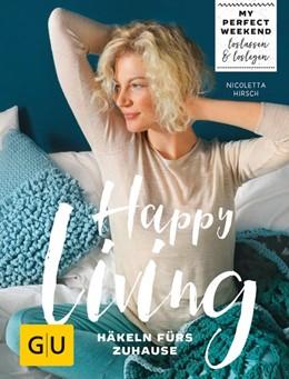 Abbildung von Hirsch | Happy living | 2017 | Häkeln fürs Zuhause