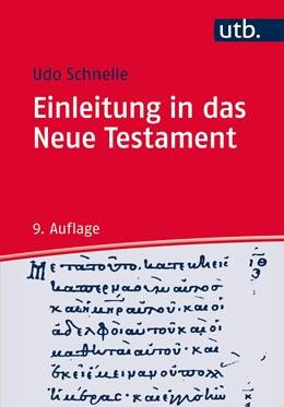 Abbildung von Schnelle | Einleitung in das Neue Testament | 9. durchgesehene Auflage | 2017