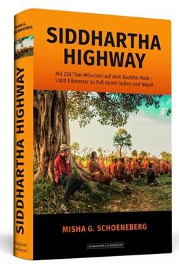 Abbildung von Schoeneberg   Siddhartha Highway   2017   Mit 220 Thai-Mönchen auf dem B...