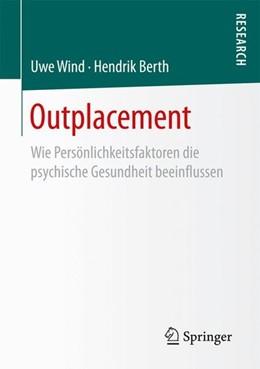 Abbildung von Wind / Berth | Outplacement | 1. Aufl. 2017 | 2017 | Wie Persönlichkeitsfaktoren di...