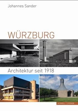 Abbildung von Sander | Würzburg | 2017 | Architektur seit 1918