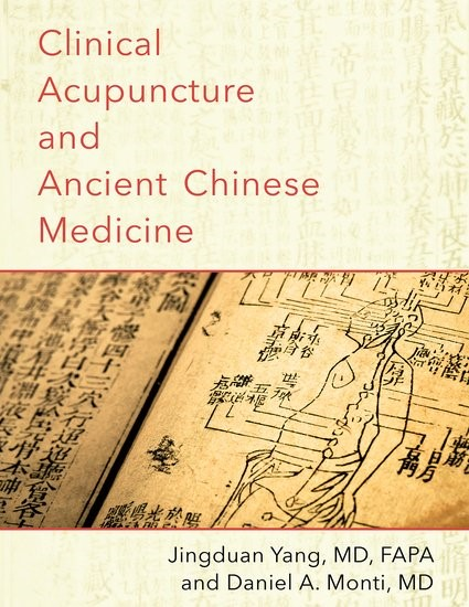 Clinical Acupuncture and Ancient Chinese Medicine | Yang / Monti, 2017 | Buch (Cover)