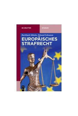 Abbildung von Jähnke / Schramm | Europäisches Strafrecht | 2017
