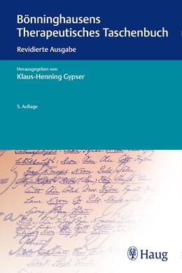 Abbildung von Gypser (Hrsg.) | Bönninghausens Therapeutisches Taschenbuch | 5. aktualisierte Auflage. | 2017 | Revidierte Ausgabe