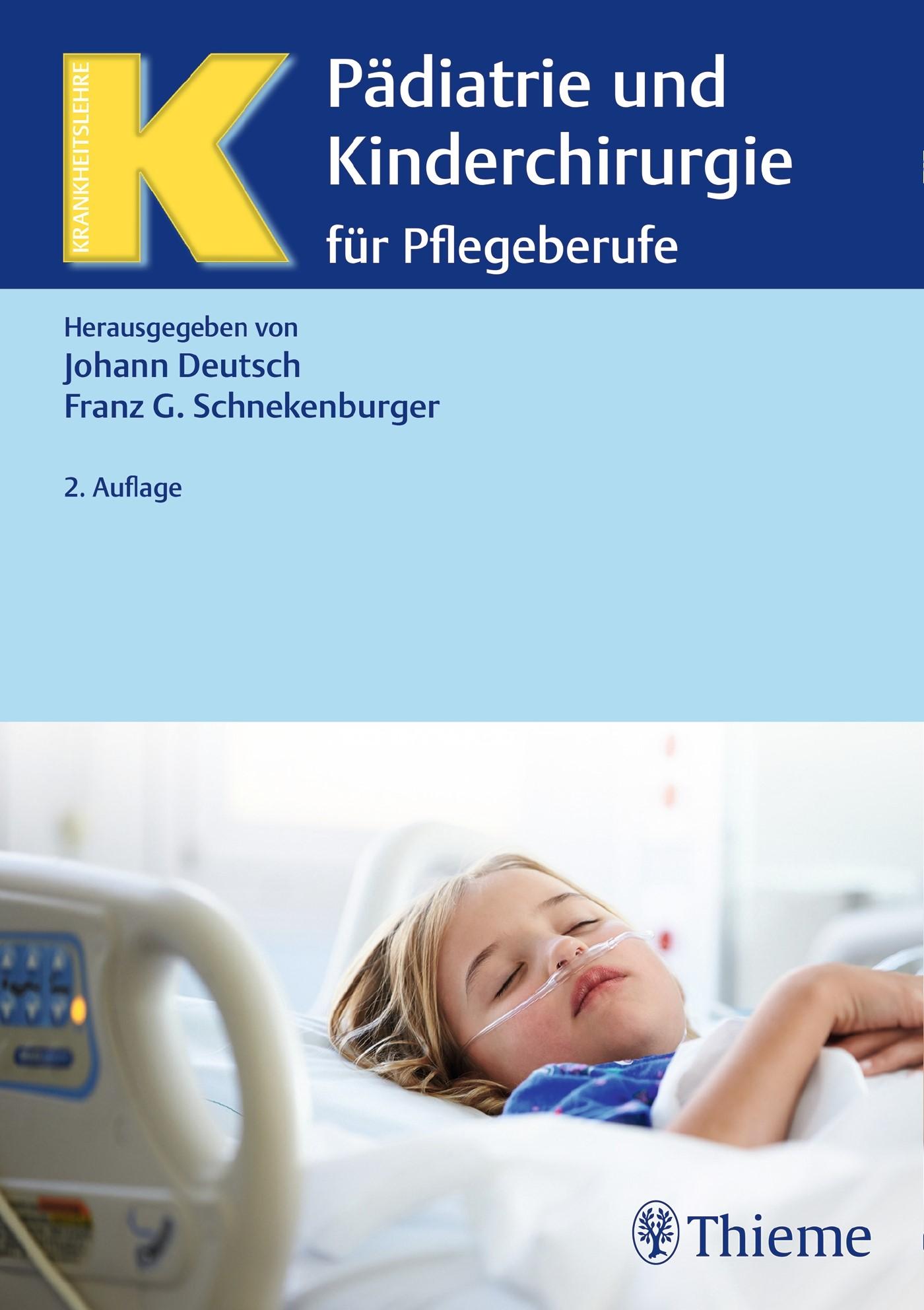 Abbildung von Deutsch / Schnekenburger (Hrsg.) | Pädiatrie und Kinderchirurgie für Pflegeberufe | 2. korrigierte Auflage. | 2017