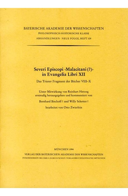 Cover: , Severi Episcopi <Malacitani (?)> in Evangelia Libri XII
