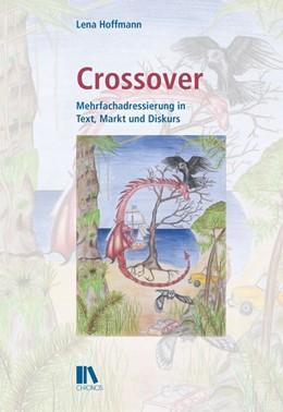 Abbildung von Hoffmann   Crossover   2018   Mehrfachadressierung in Text, ...