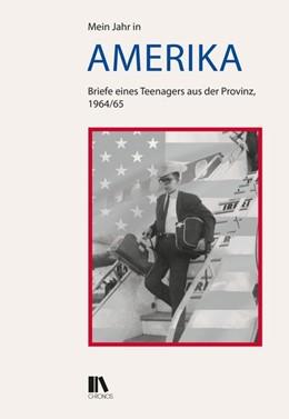 Abbildung von Stadelmann | Mein Jahr in Amerika | 1. Auflage | 2017 | beck-shop.de
